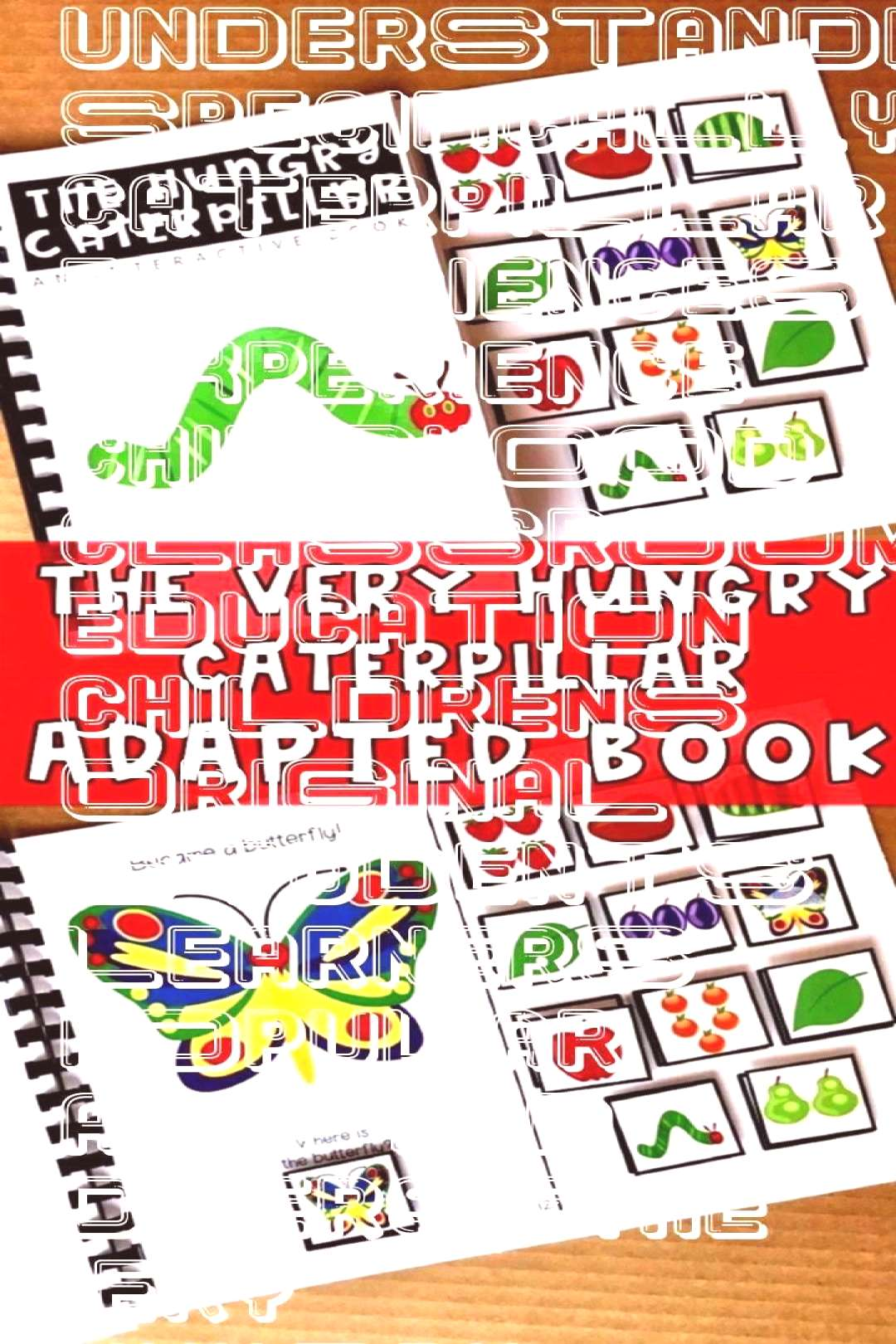 Very Hungry Caterpillar Adapted Book This adapted book was created spec