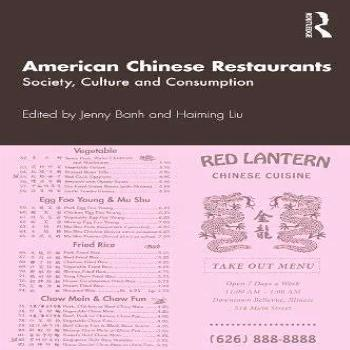 American Chinese Restaurants: Society, Culture and