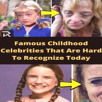 Famous Childhood Celebrities That Are Hard To Recognize Today  That Are Hard To Today