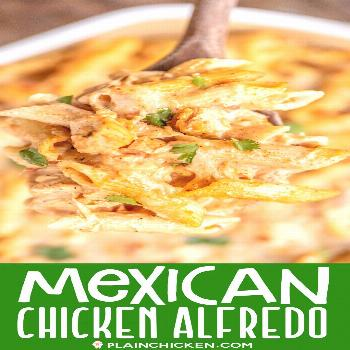 Mexican Chicken Alfredo Casserole - for when you can't decide between Mexican and Italian for dinne