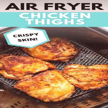 Pull those bone in, skin on chicken thighs out of the refrigerator and make these air fryer crispy