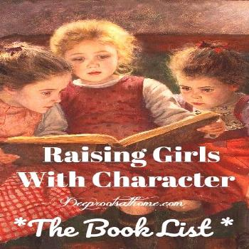 Raising Girls With Character-Building Books: The Book List Character-Building Book Resources For Ra