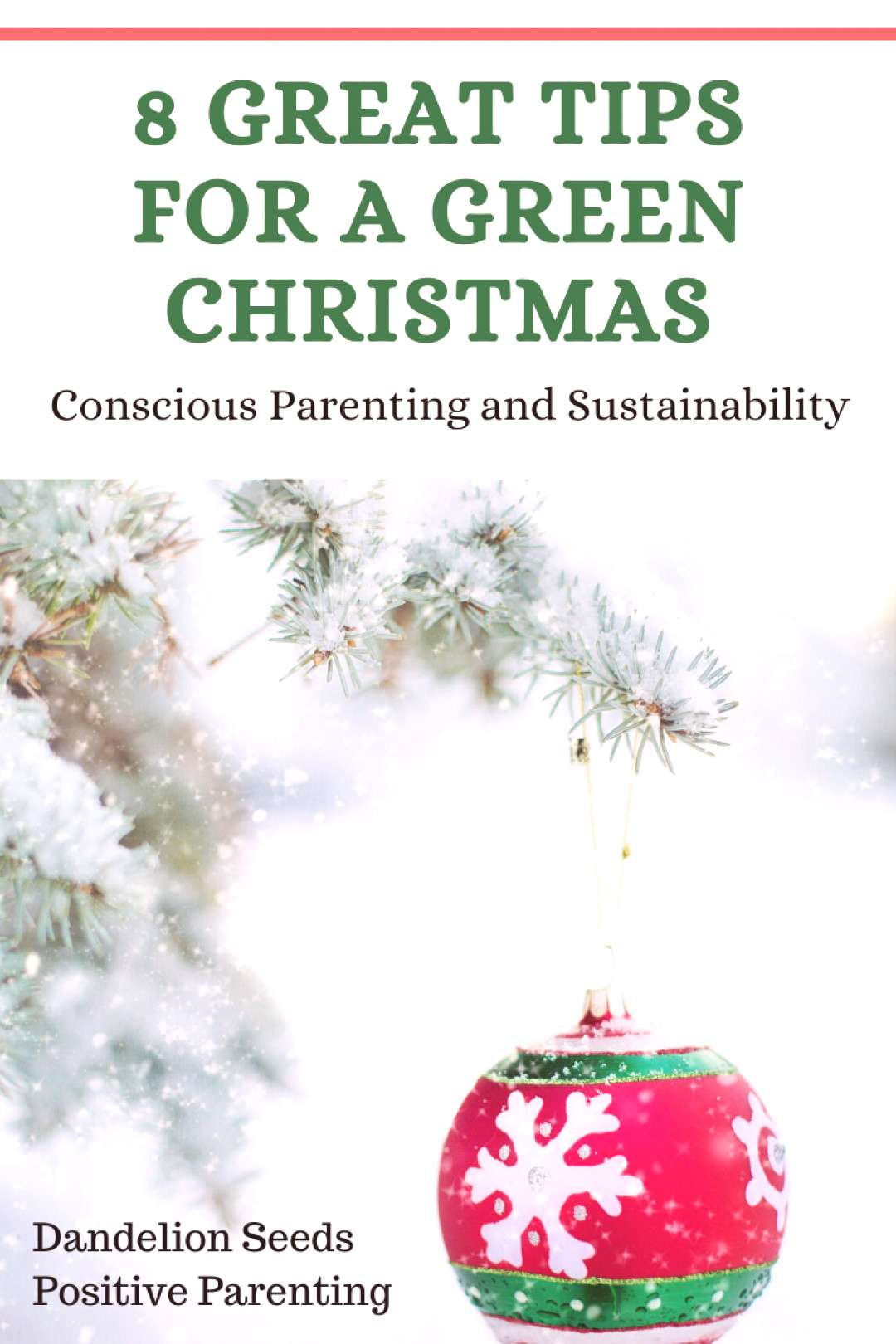 A Green Christmas 8 Tips for Sustainability - Dandelion Seeds 8 great tips to keep Christmas susta