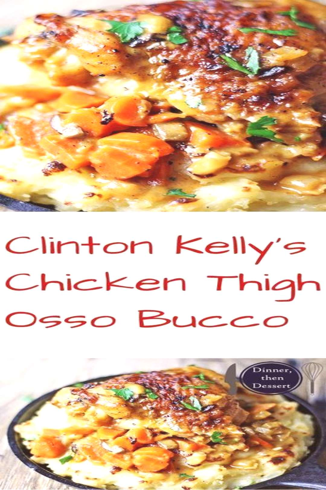 A recipe from The Chew amp Clinton Kelly! Rich, hearty play on the Italian classic Osso Bucco, chicke