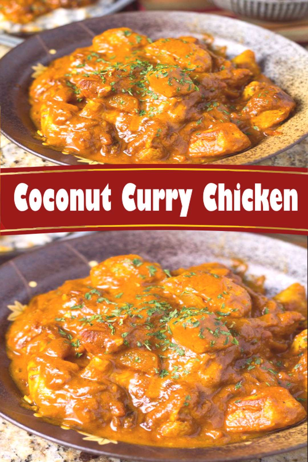 Coconut Curry Chicken - Best easy cooking - Best easy cooking