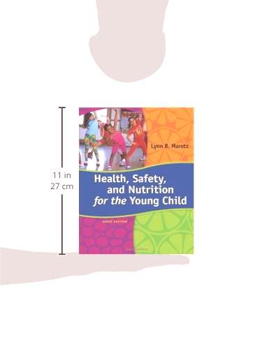 Health, Safety, and Nutrition for the Young Child, 9th