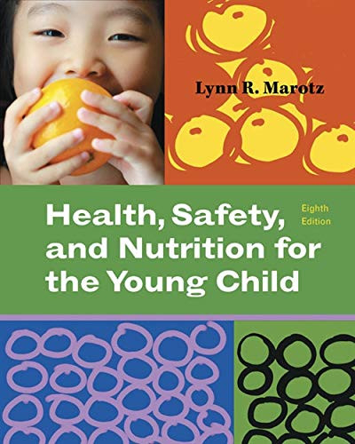 Health, Safety, and Nutrition for the Young Child (What's