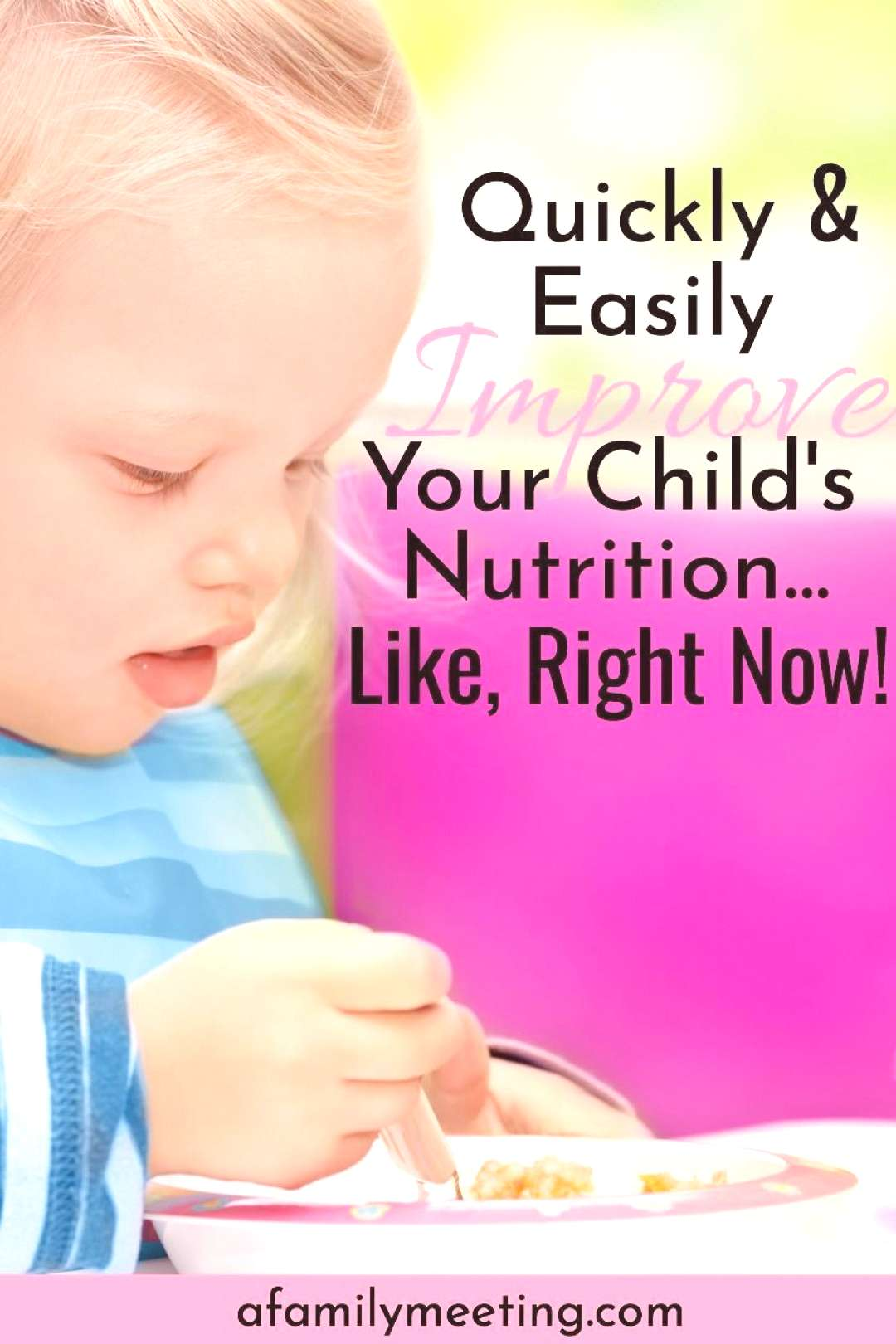 How To Improve Your Childs Nutrition Quickly and Easily You're frustrated with how to improve yo