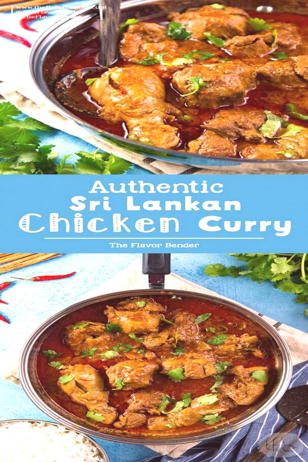 Learn how to make the best Authentic Sri Lankan Chicken Curry with these tips and variations for th