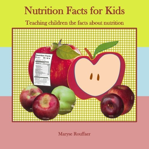 Nutrition Facts for Kids Teaching Children the Facts about