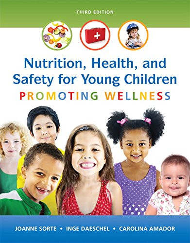 Nutrition, Health and Safety for Young Children Promoting