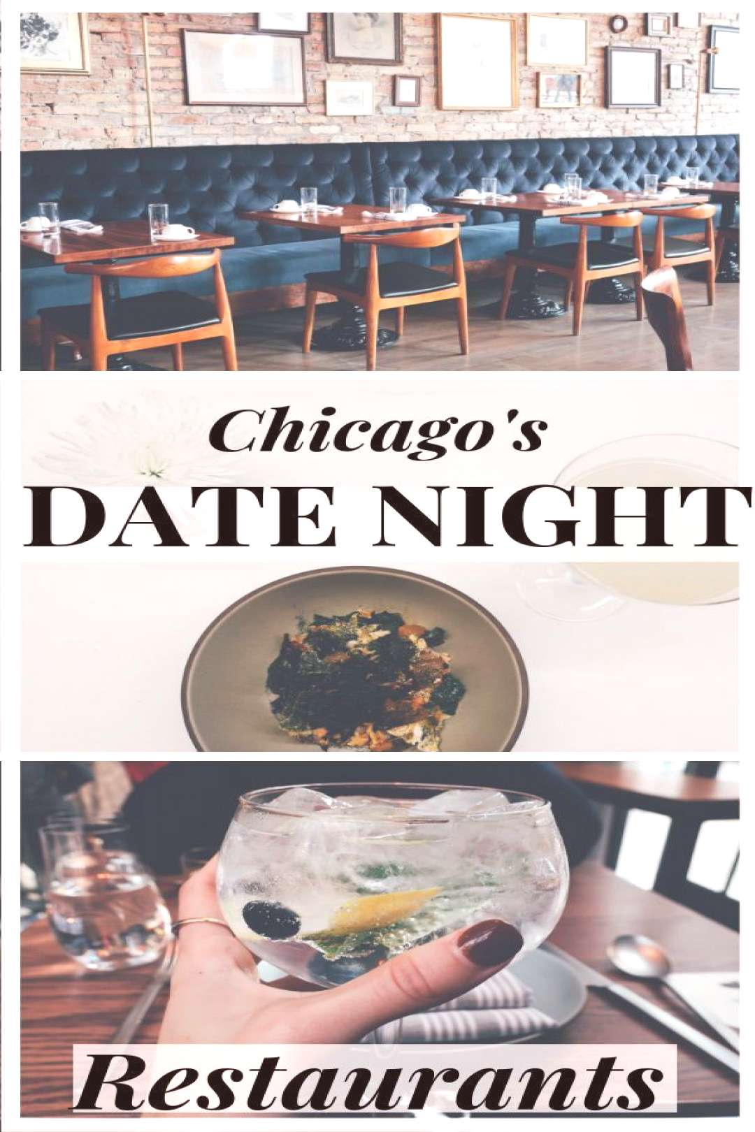 The best restaurants in Chicago for date night. Including some of the most romantic restaurants in